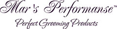 Mar's Performanse TM  Perfect Grooming Products